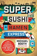 Super Sushi Ramen Express Cover Image