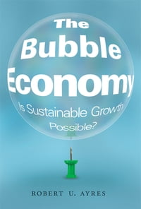 The Bubble Economy: Is Sustainable Growth Possible?