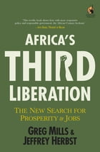 Africa's Third Liberation by Greg Mills