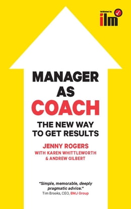Book Manager As Coach: The New Way To Get Results by Jenny Rogers