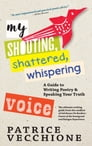My Shouting, Shattered, Whispering Voice Cover Image