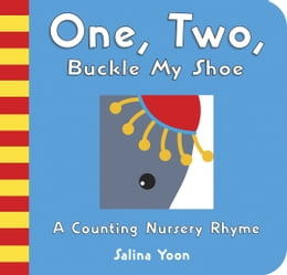 Book One, Two, Buckle My Shoe by Salina Yoon
