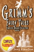 Grimm's Fairy Tales: Deluxe Complete Collection (Annotated) ea3200b7-6fb1-4eb0-b3f2-8cf62a929ec1