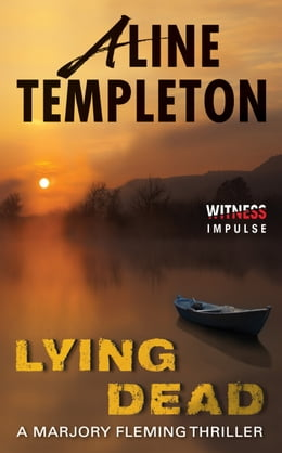 Book Lying Dead: A Marjory Fleming Thriller by Aline Templeton