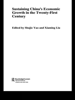 Sustaining China's Economic Growth in the Twenty-first Century