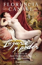 Lujuria y poder by Florencia Canale
