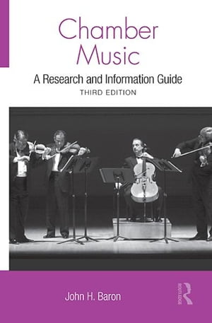 Chamber Music A Research and Information Guide