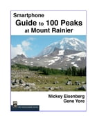 Guide to 100 Peaks at Mount Rainier Park, Smartphone Version