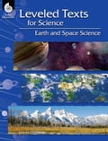 Leveled Texts for Science: Earth and Space Science 6830b274-1958-43ac-98f6-278e4c13ac71