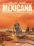 Mexicana - Tome 01: Lucia by Mars