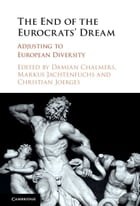 The End of the Eurocrats' Dream: Adjusting to European Diversity