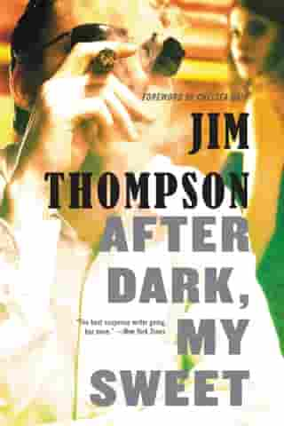 After Dark, My Sweet by Jim Thompson