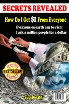 How Do I Get $1 From Everyone by Suci Kreatif