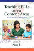 Teaching ELLs Across Content Areas: Issues and Strategies e9b89602-c53c-4cf2-aa81-a6b9e879928f