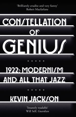 Constellation of Genius 1922: Modernism and All That Jazz