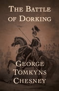The Battle of Dorking 07282a7c-36c0-4e49-b3c0-6a879e710de4