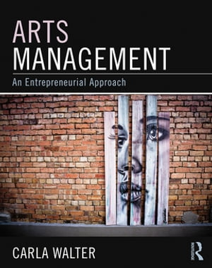 Arts Management An entrepreneurial approach