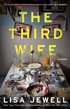 The Third Wife: A Novel by Lisa Jewell