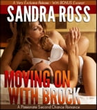 Moving On With Brock by Sandra Ross