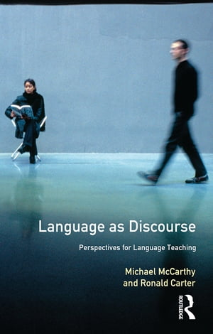 Language as Discourse Perspectives for Language Teaching