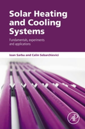 Solar Heating and Cooling Systems Fundamentals,  Experiments and Applications