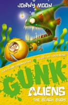 The Beach Buoy (GUNK Aliens, Book 5) by Jonny Moon