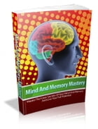 Mind And Memory Mastery by Anonymous