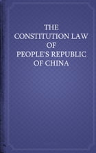 The Constitution law of People's Republic of China by People's Republic of China