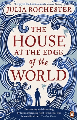 Book The House at the Edge of the World by Julia Rochester
