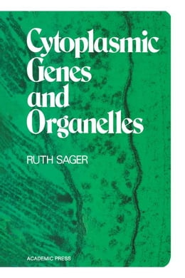 Book Cytoplasmic Genes and Organelles by Sager, Ruth