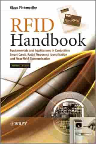 RFID Handbook: Fundamentals and Applications in Contactless Smart Cards, Radio Frequency Identification and Near-Field Communication by Klaus Finkenzeller