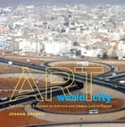 Art World City: The Creative Economy of Artists and Urban Life in Dakar by Joanna Grabski