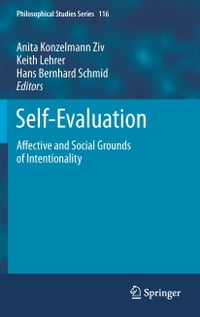 Self-Evaluation: Affective and Social Grounds of Intentionality