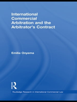 International Commercial Arbitration and the Arbitrator?s Contract