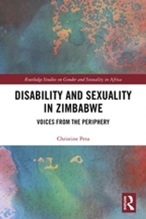 Disability and Sexuality in Zimbabwe Voices from the Periphery