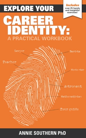 Explore Your Career Identity: A Practical Workbook