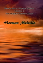 Mardi: And a Voyage Thither Volume I, The Original Classic Novel by Herman Melville