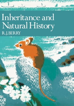 Book Inheritance and Natural History (Collins New Naturalist Library, Book 61) by R. J. Berry