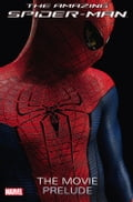 Amazing Spider-Man: The Movie Prelude a3aae042-3f17-4d3b-aac7-3de2fd825d0b