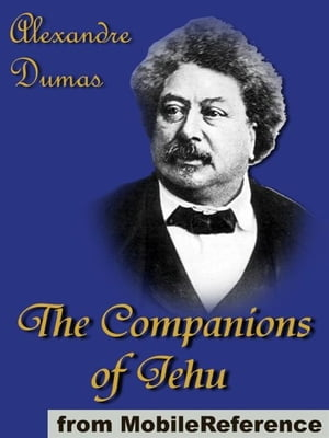 The Companions Of Jehu (Mobi Classics)