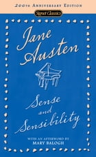Sense and Sensibility: 200th Anniversary Edition by Jane Austen