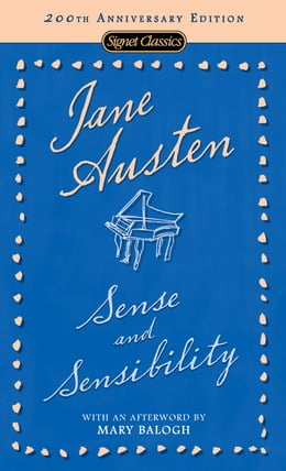 Book Sense and Sensibility: 200th Anniversary Edition by Jane Austen