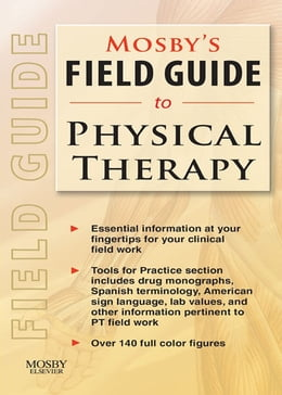Book Mosby's Field Guide to Physical Therapy by Mosby
