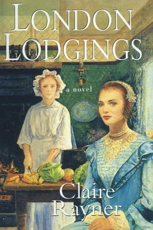 London Lodgings by Claire Rayner