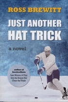 Just Another Hat Trick: Leafs vs Sabres - Eastern Conference Final by Ross Brewitt