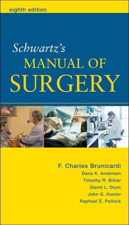Book Schwartz's Manual of Surgery by F. Brunicardi