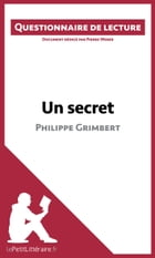 Un secret de Philippe Grimbert: Questionnaire de lecture by Pierre Weber