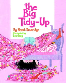 Book The Big Tidy-Up by Norah Smaridge