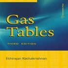 Gas Tables: Third edition by Ethirajan Rathakrishnan