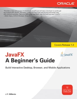 Book JavaFX A Beginners Guide by J.F. DiMarzio